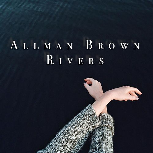 Rivers by Allman Brown
