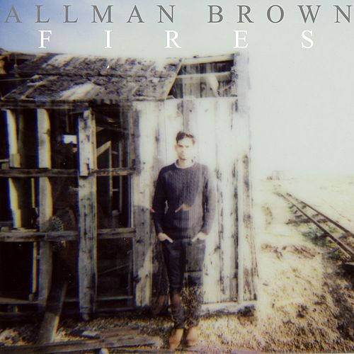 Fires by Allman Brown