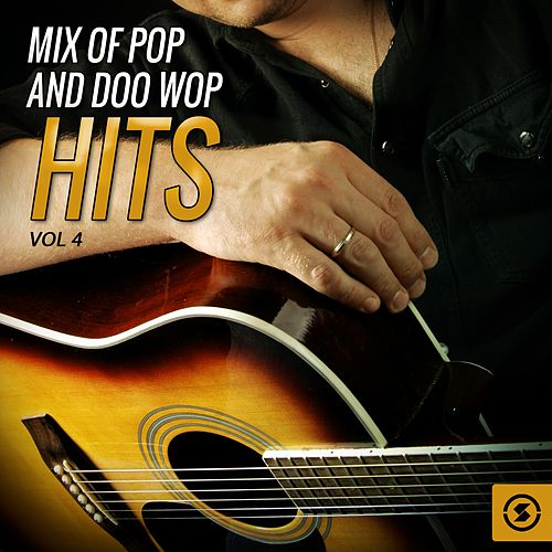 Mix of Pop and Doo Wop Hits, Vol. 4 de Various Artists