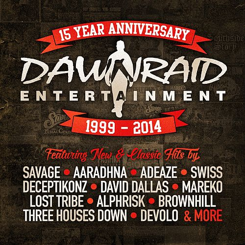 Dawn Raid Entertainment 15 Year Anniversary (1999 - 2014) de Various Artists