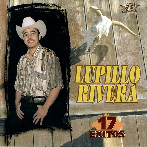 17 Exitos de Lupillo Rivera