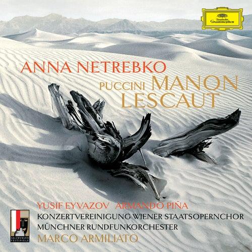 Puccini: Manon Lescaut by Anna Netrebko