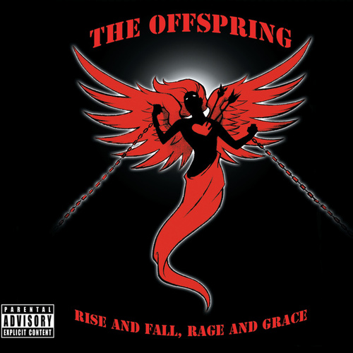 Rise And Fall, Rage And Grace von The Offspring