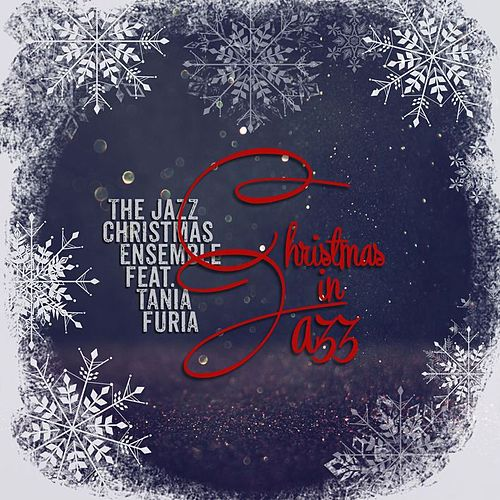 Christmas in Jazz by The Jazz Christmas Ensemble