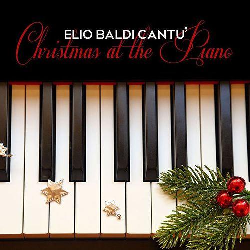 Christmas at the Piano by Elio Baldi Cantù