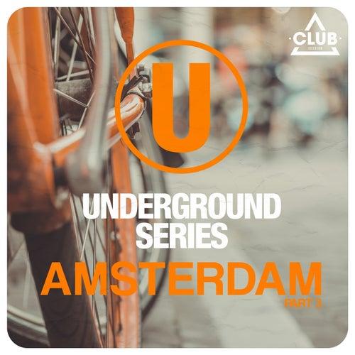 Underground Series Amsterdam, Pt. 3 de Various Artists