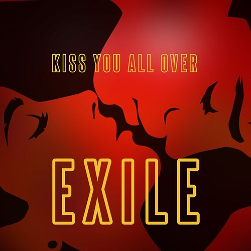 Kiss You All Over (Rerecorded) by Exile