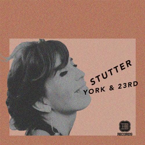 Stutter EP von York