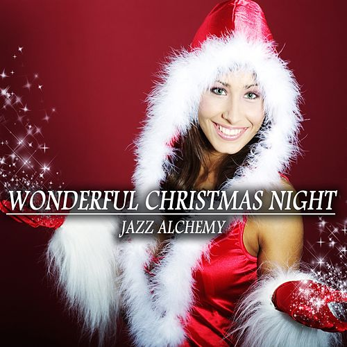 Wonderful Christmas Night by Jazz Alchemy