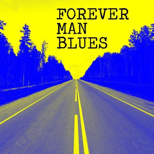Forever Man Blues de Various Artists