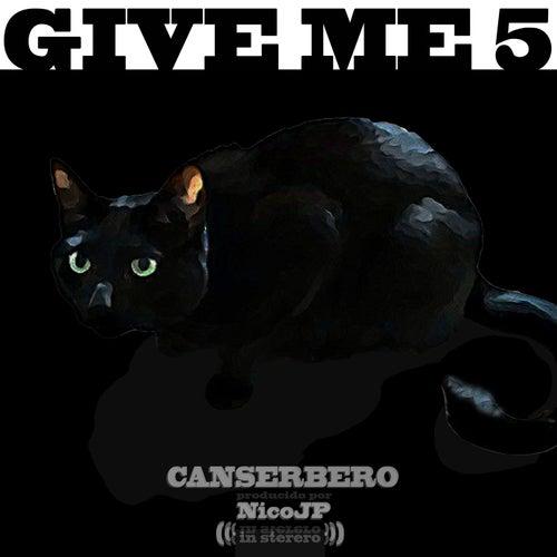 Give Me 5 van Canserbero
