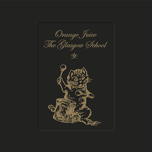 The Glasgow School de Orange Juice