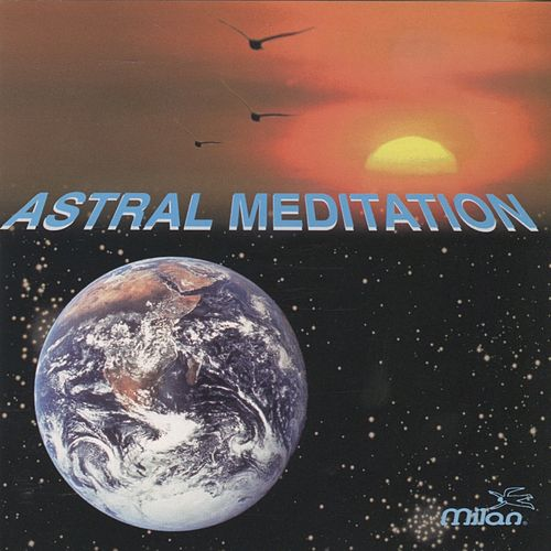 Astral Meditation by Various Artists