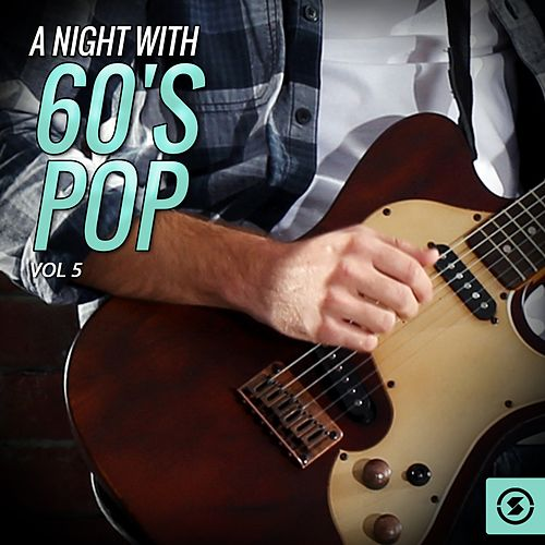 A Night with 60's Pop, Vol. 5 de Various Artists