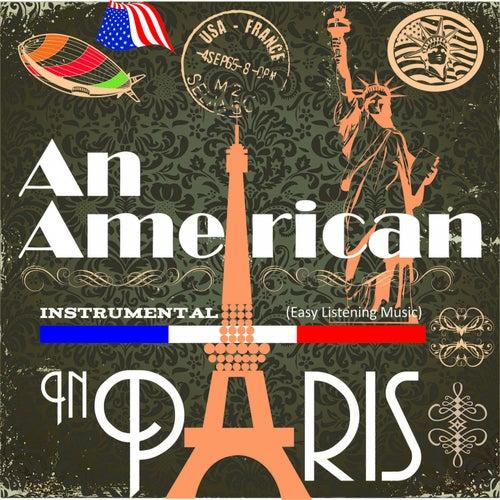 Instrumental (Easy Listening Music) (An American in Paris) de Various Artists