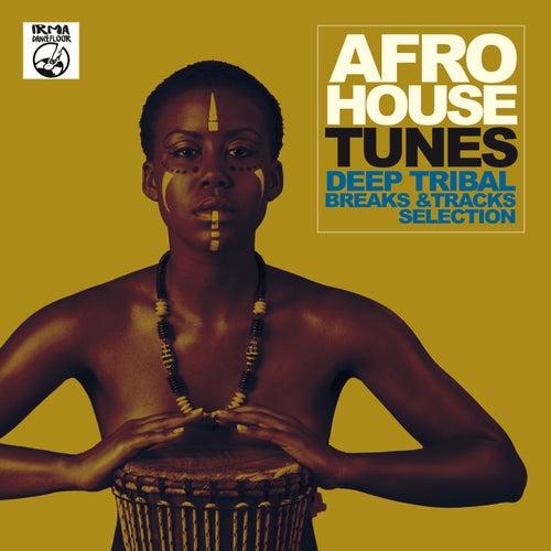 Afro House Tunes! (Deep Tribal Breaks & Tracks Selection) de Various Artists