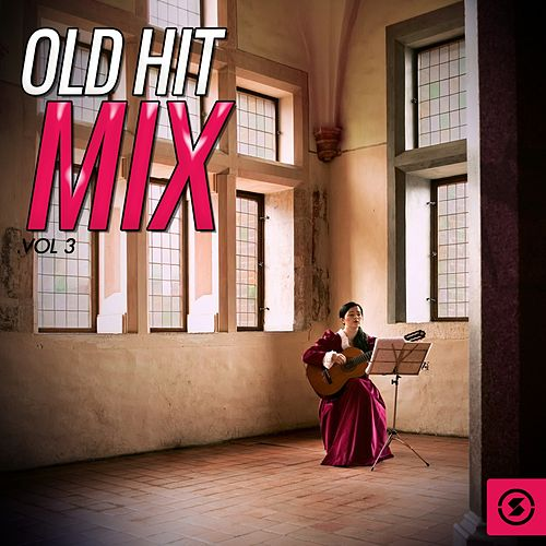 Old Hit Mix, Vol. 3 by Various Artists