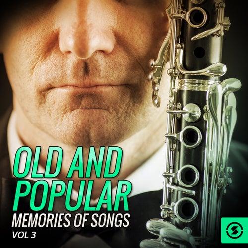 Old and Popular Memories of Songs, Vol. 3 di Various Artists
