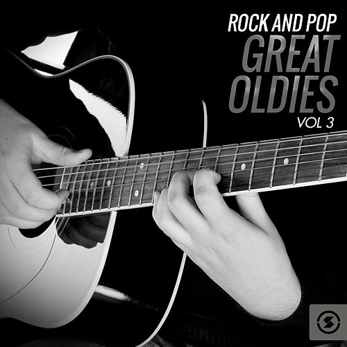 Rock and Pop Great Oldies, Vol. 3 von Various Artists