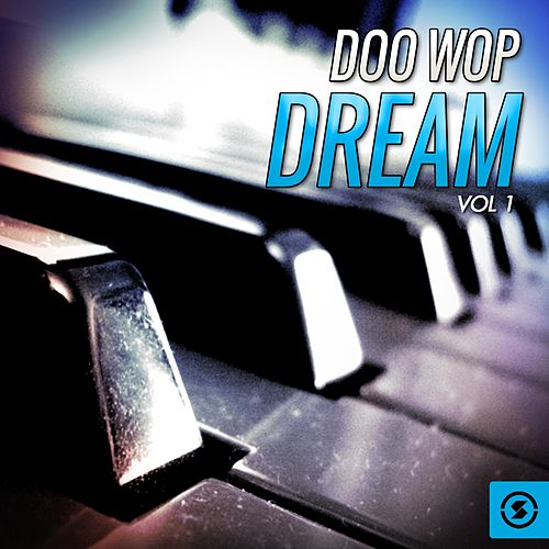 Doo Wop Dream, Vol. 1 de Various Artists