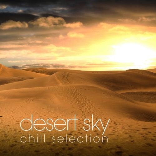 Desert Sky Chill Selection de Various Artists