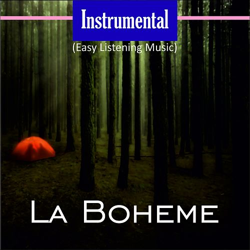 Instrumental (Easy Listening Music) (La Boheme) de Various Artists