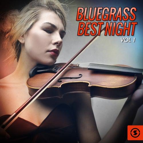 Bluegrass Best Night, Vol. 1 de Various Artists