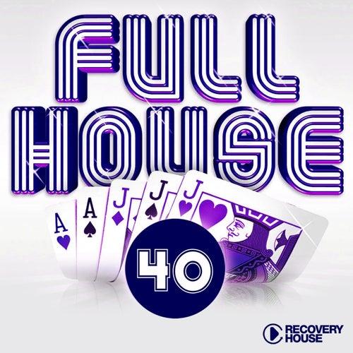 Full House, Vol. 40 von Various Artists