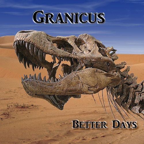 Better Days by Granicus