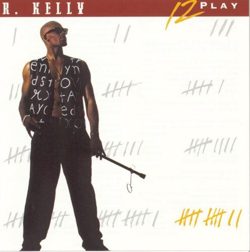 12 Play von R. Kelly