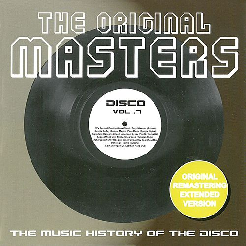 The Original Masters, Vol. 7 the Music History of the Disco di Various Artists