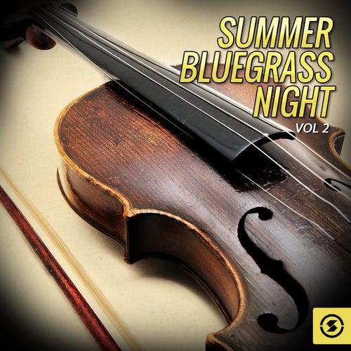Summer Bluegrass Night, Vol. 2 de Various Artists