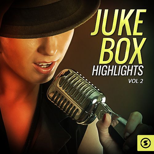 Juke Box Highlights, Vol. 2 de Various Artists