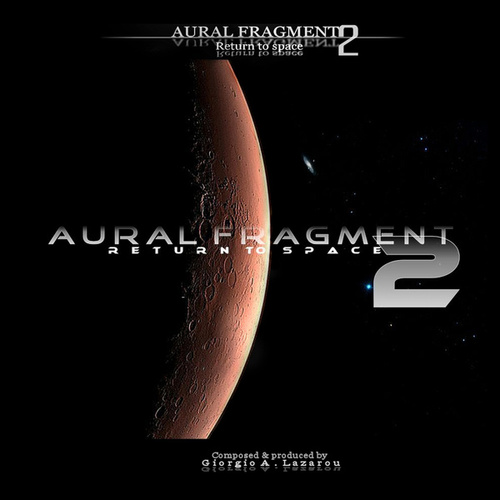 Return to Space 2 by Aural Fragment