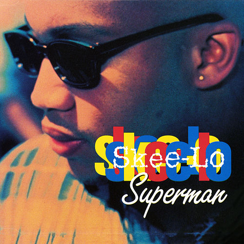 Superman by Skee-Lo