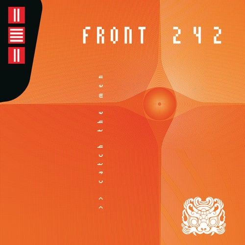 Catch the Men de Front 242