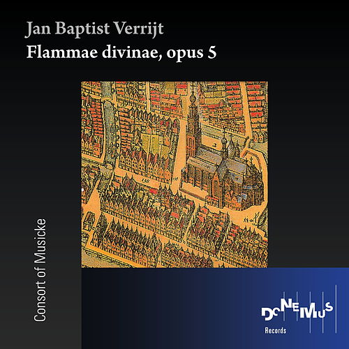 Flammae Divinae, Op. 5 de Consort Of Musicke