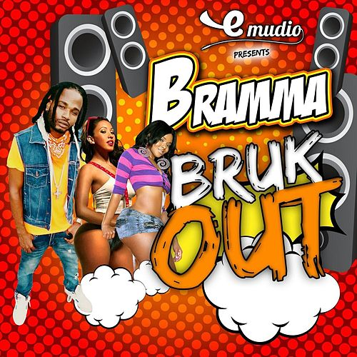 Bruk Out - Single by Bramma