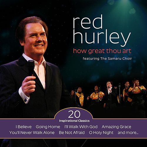 How Great Thou Art by Red Hurley