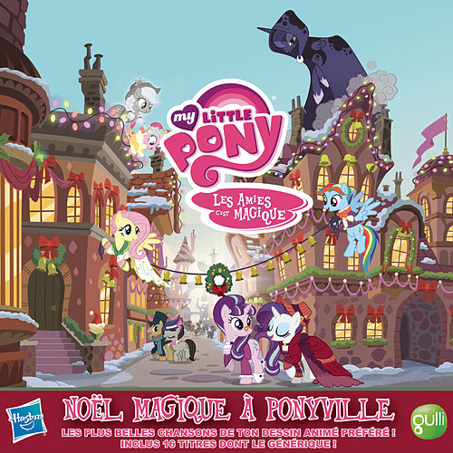 Noël Magique À Ponyville by My Little Pony
