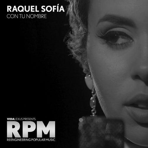 Con Tu Nombre by Raquel Sofía