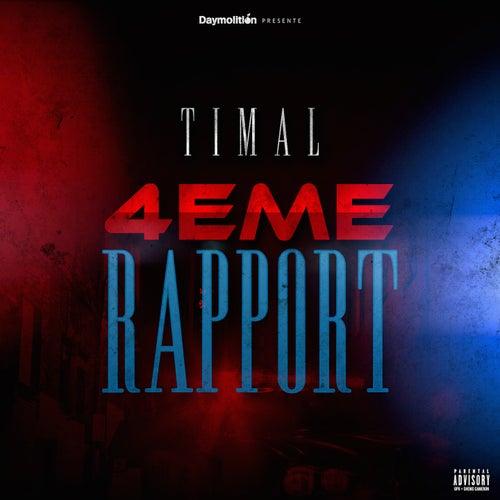 4ème Rapport de Timal