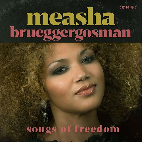 Songs of Freedom de Measha Brueggergosman