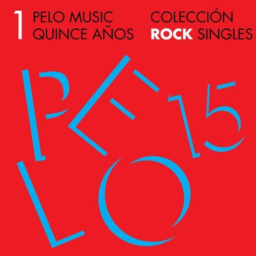Pelo Music Quince Años - Colección Rock Singles de Various Artists