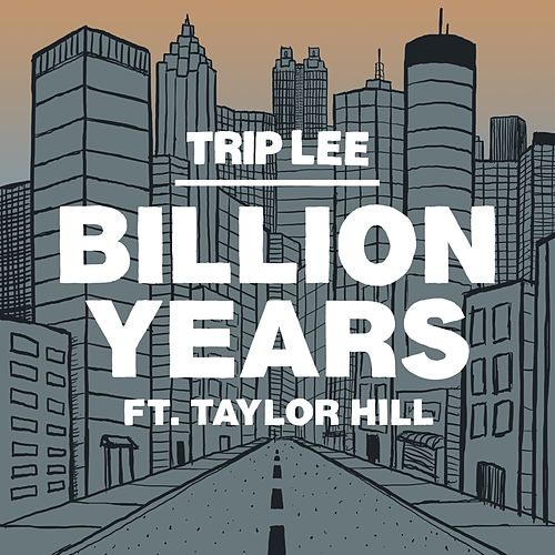 Billion Years by Trip Lee