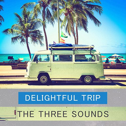 Delightful Trip by The Three Sounds