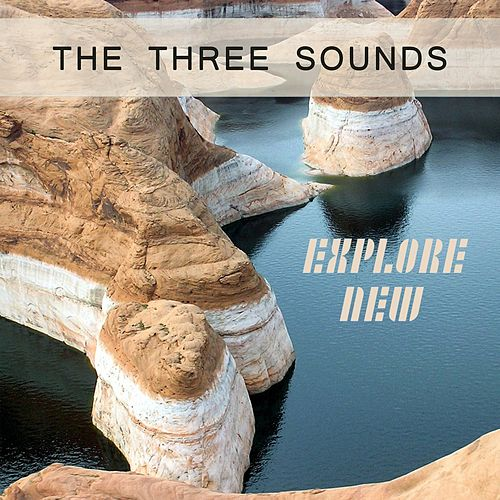 Explore New by The Three Sounds