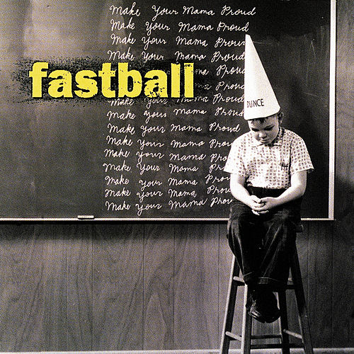 Make Your Mama Proud de Fastball