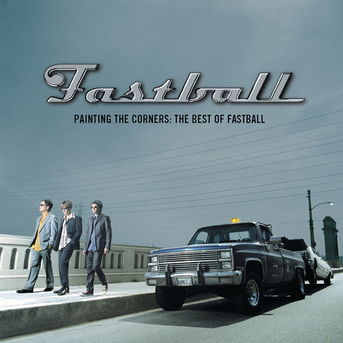 Painting The Corners:  The Best Of Fastball de Fastball