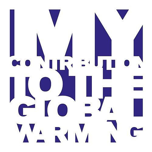 My Contribution to the Global Warning - Unreleased Tracks 1992-2005 de Etienne de Crécy